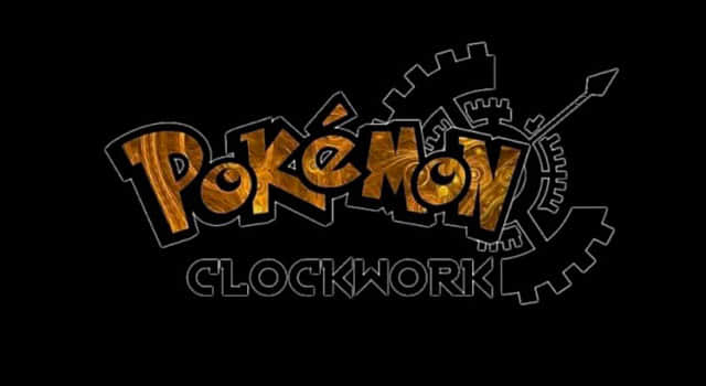 Best Pokemon Clockwork Fan Game