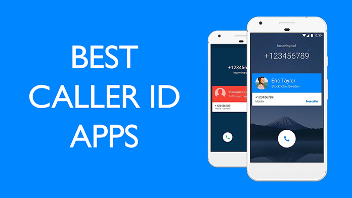 10 Best Free Caller Id Apps For Android Wikiwax